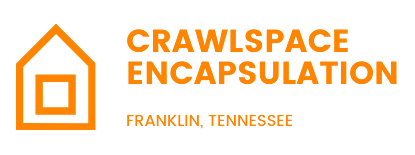 Crawl Space Encapsulation | Franklin, Tennessee